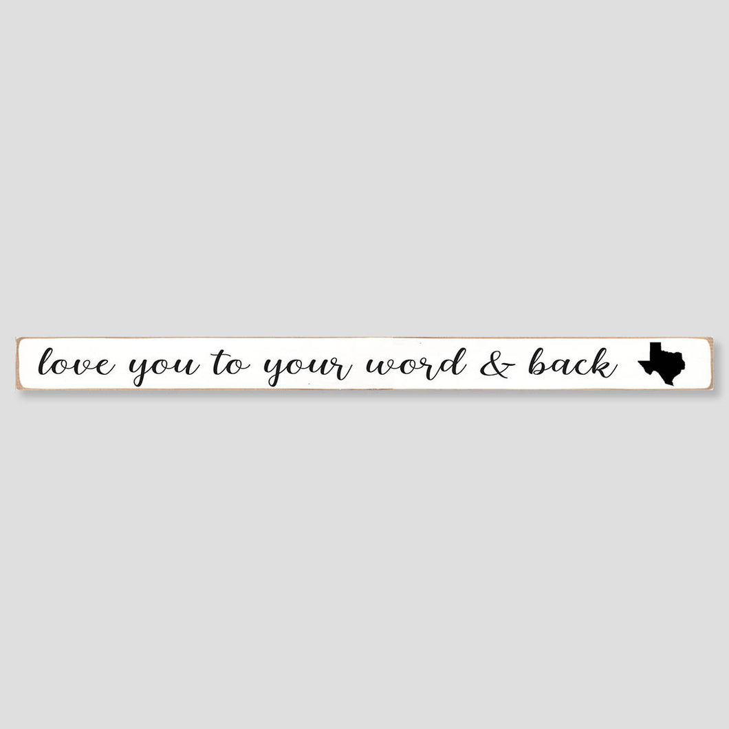 Love You To Your Word & Back State Silo Barn Wood Sign
