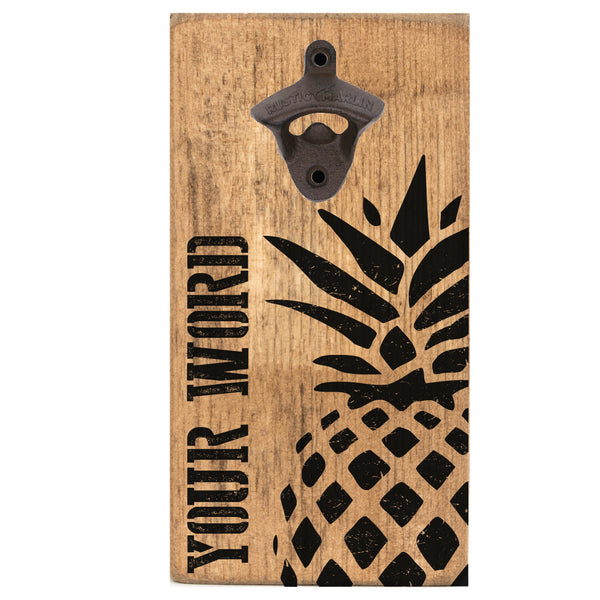 Personalized Vertical Pineapple Bottle Opener