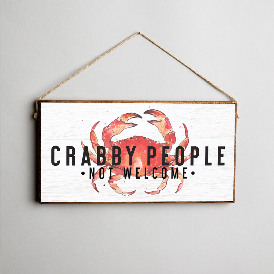 Crabby People Not Welcome Twine Hanging Sign