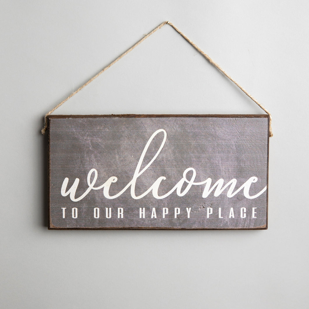 Welcome To Our Happy Place Twine Hanging Sign