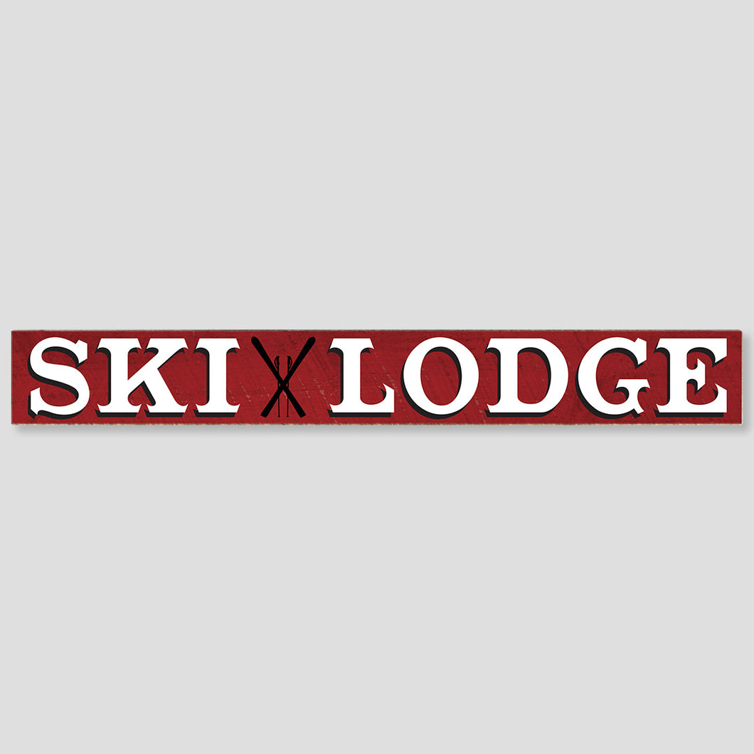 Ski Lodge Barn Wood Sign