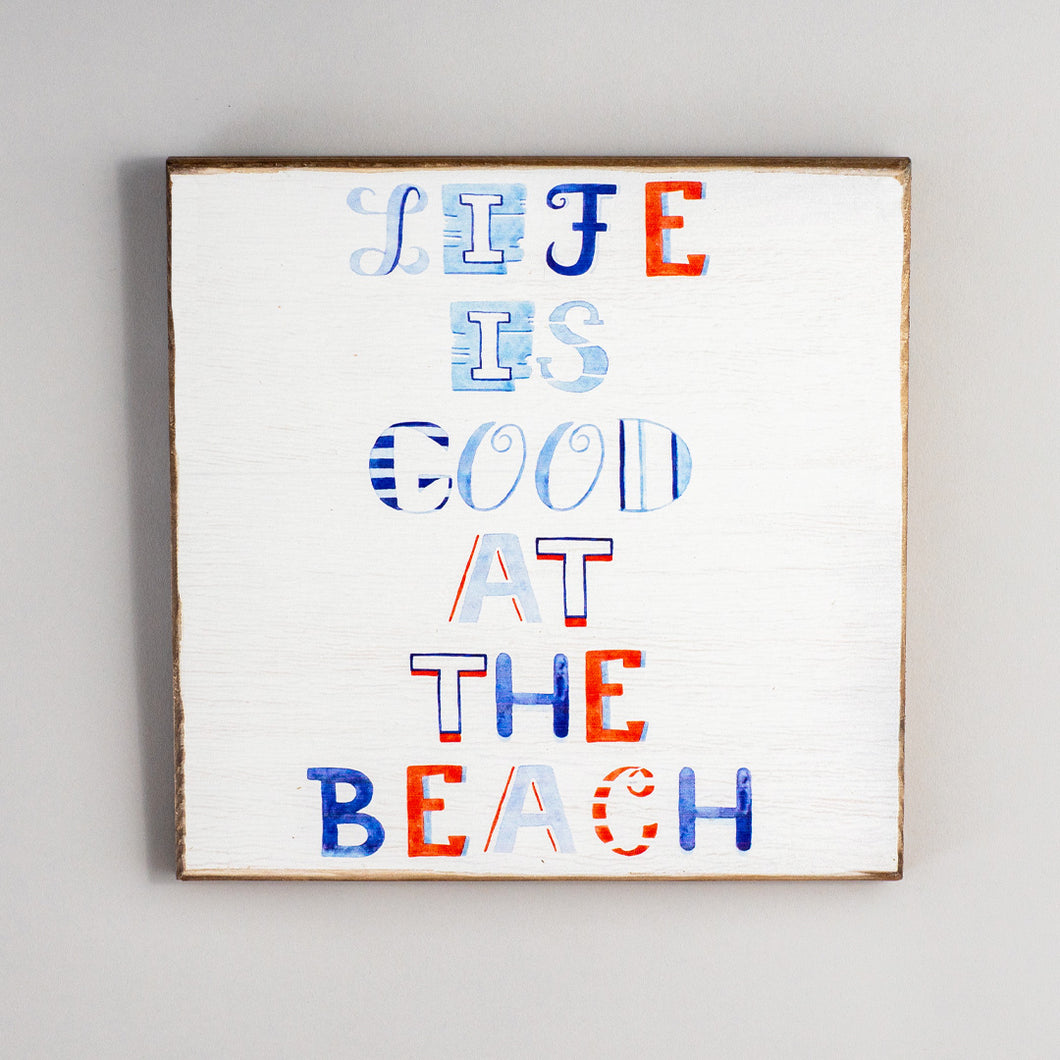 Life Is Good At The Beach Rustic Wood Sign