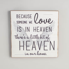 Load image into Gallery viewer, Heaven In Our Home Rustic Wood Sign