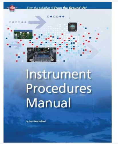 Instrument Procedures Manual, 6th Edition