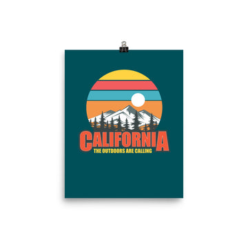 California The Outdoors Are Calling - Poster