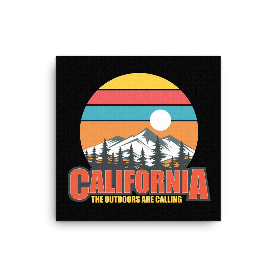 California The Outdoors Are Calling - Canvas Art