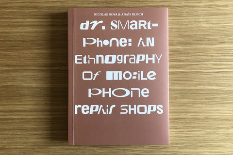 Dr. Smartphones: an ethnography of mobile phone repair shops