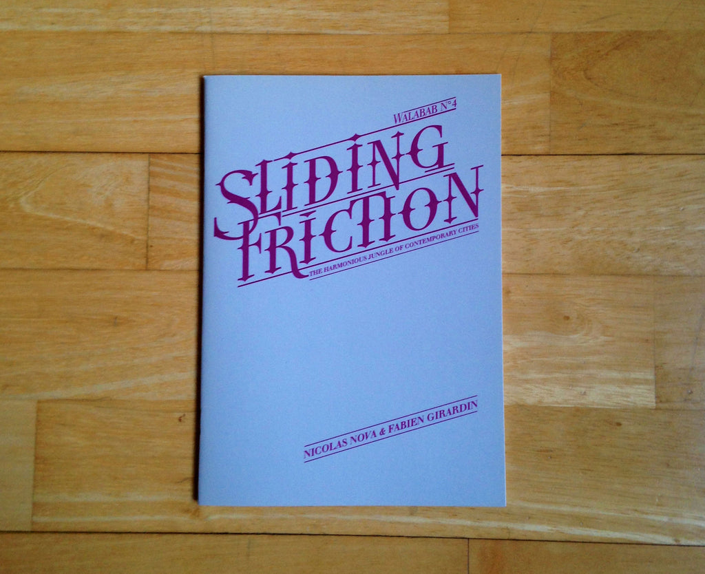Sliding Friction: The Harmonious Jungle of Contemporary Cities