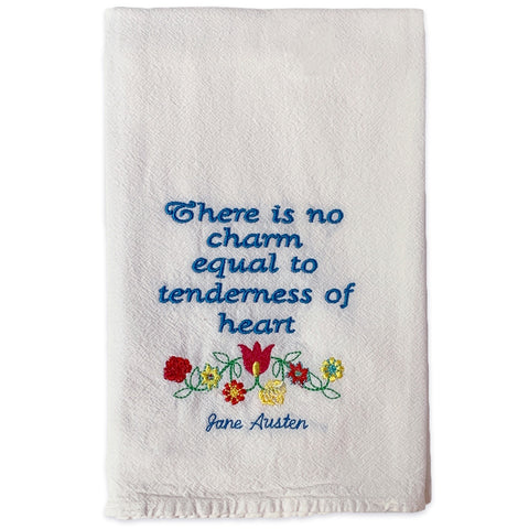 "Jane Austen Tea Towel – ""There is no charm equal to tenderness of heart"""