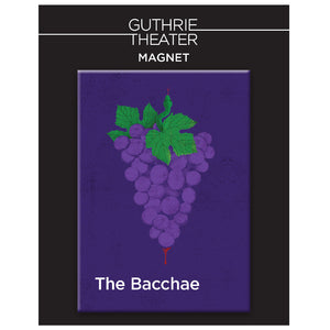 The Bacchae Magnet