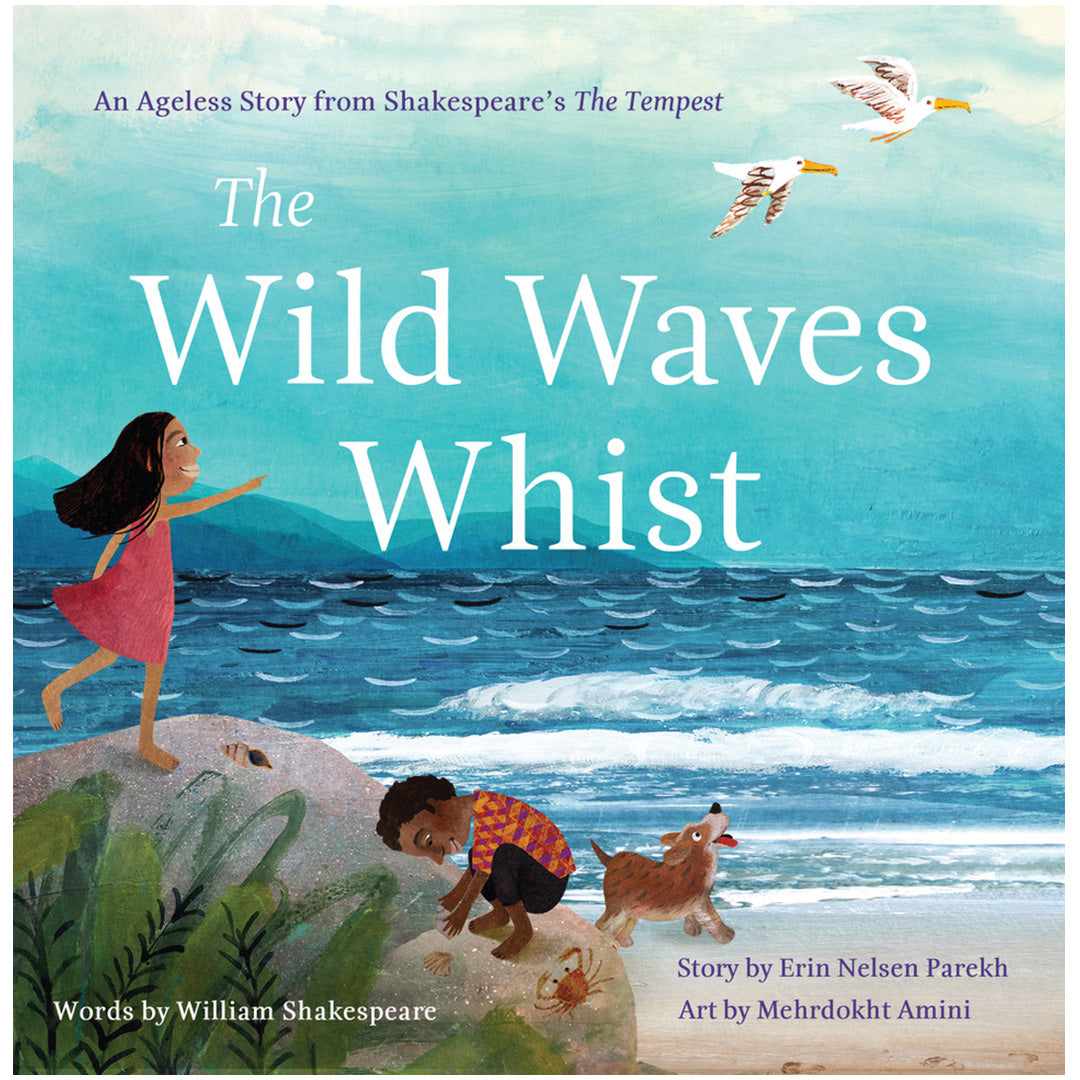 The Wild Waves Whist: An Ageless Story From Shakespeare's The Tempest
