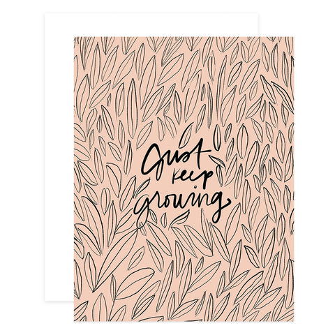 Just Keep Growing Card