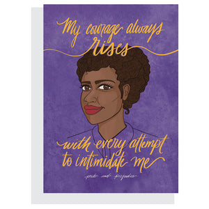 "Pride and Prejudice Card – ""My courage always rises with every attempt to intimidate me"""