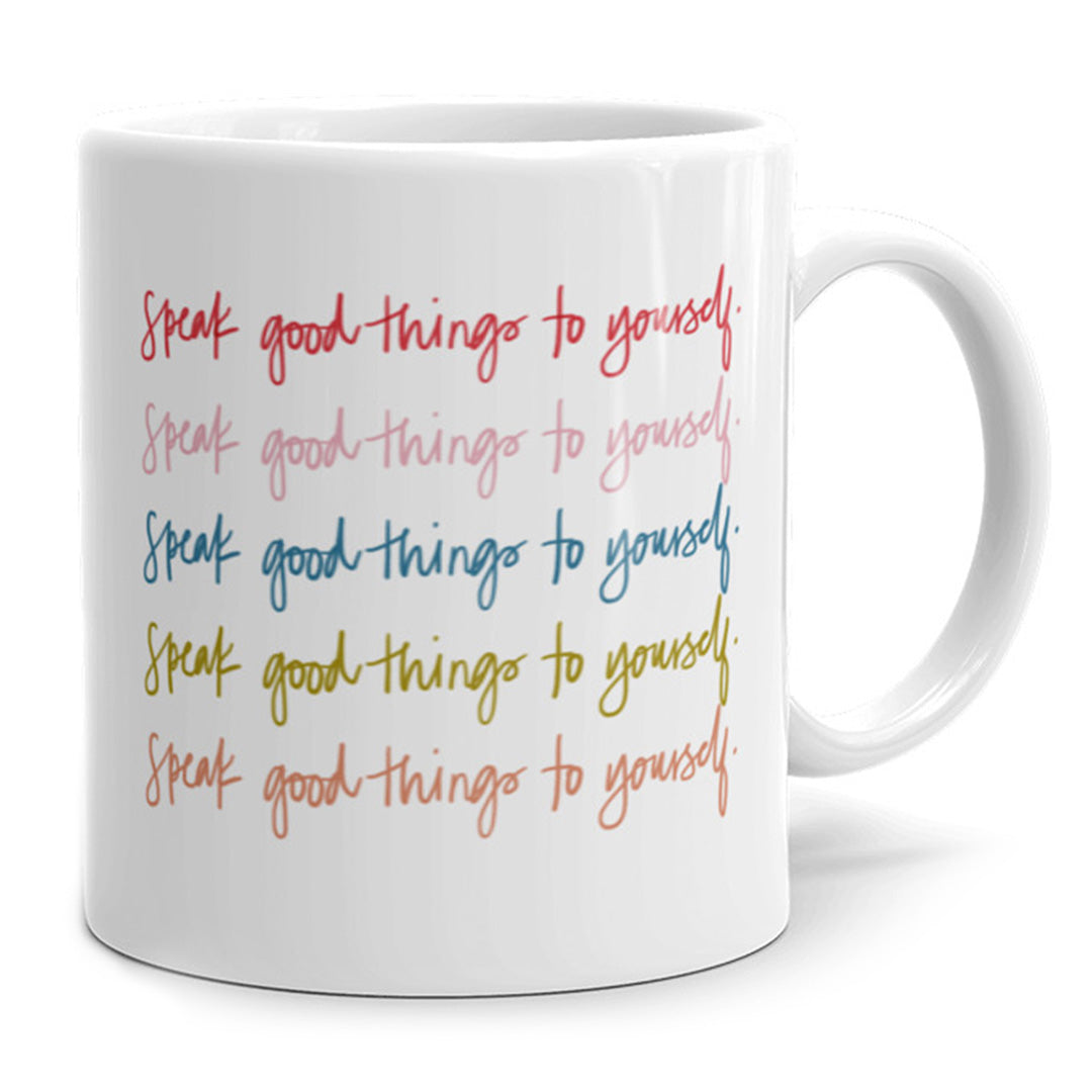 Speak Good Things Mug