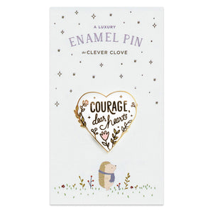 """Courage, dear heart"" Enamel Pin - Pastel"