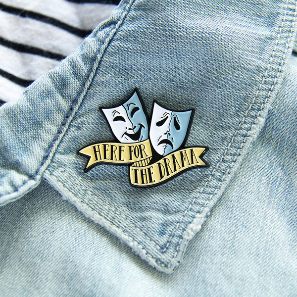 """Here for the drama"" Enamel Pin"