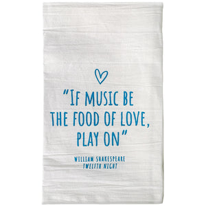 Twelfth Night Dishtowel - If music be the food of love, play on