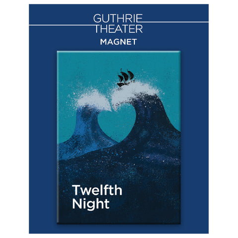 Twelfth Night Magnet - Show Art