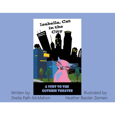 Isabella, Cat in the City: A Visit to the Guthrie Theater