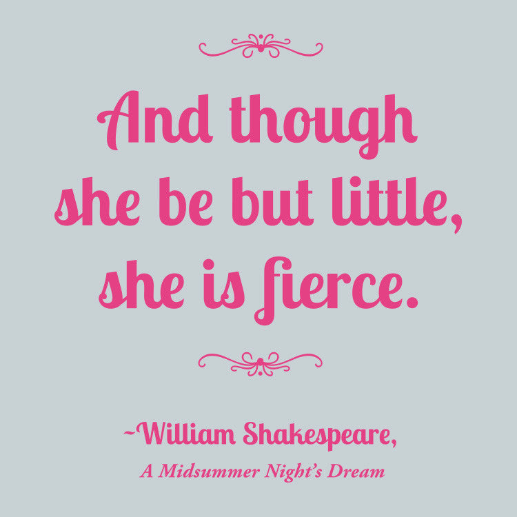 shakespeare and though she be but little she is fierce onesie
