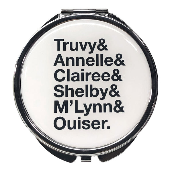 Steel Magnolias Mirror - Names
