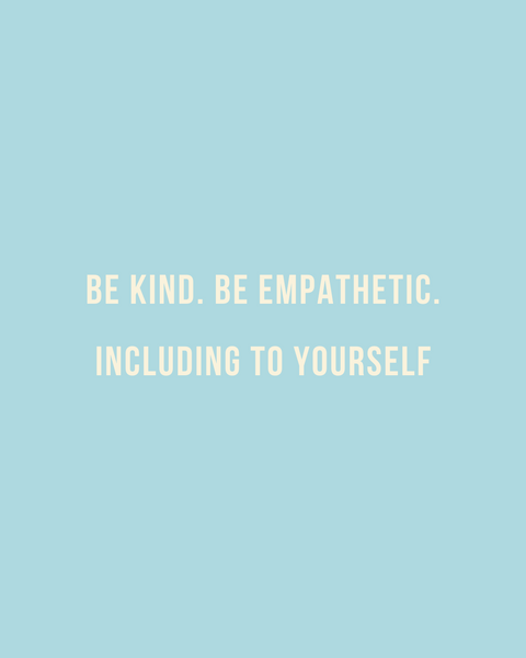 be kind emphatic