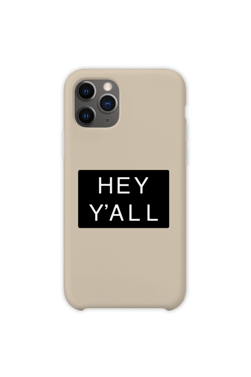 Hey Y'all Cream Phone Case