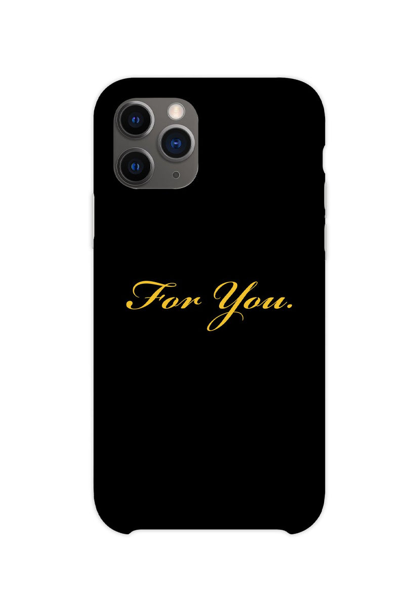 For You Phone Case