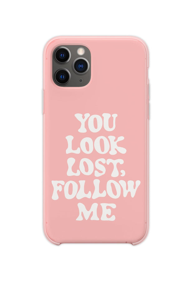 You Look Lost Phone Case