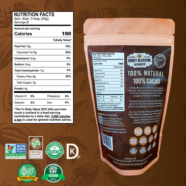 Cacao Nibs Honey Blossom from behind, Nutrition facts. Non GMO, Certified Fair Trade, Glyphosate Residue Free, Dallas Kosher Pareve, Paleo diet, 100% Vegan