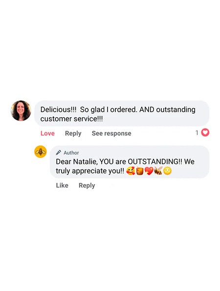 Image of the customer response from a message of facebook that reads: Delicious! So glad I ordered. AND outstanding customer service!