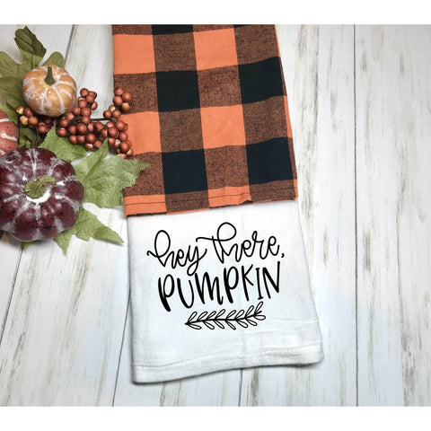 Hey There Pumpkin Flour Sack Towel