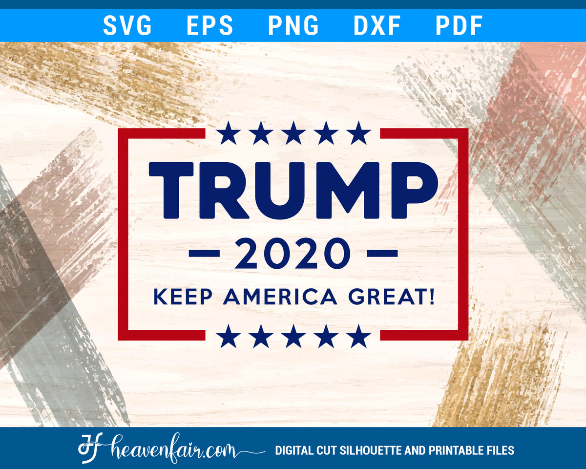 Trump 2020 Svg Heaven Fair