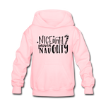 Nice Until Proven Naughty Kids' Hoodie - pink