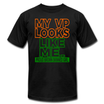 My VP Looks Like Me Ladies Shirt - black