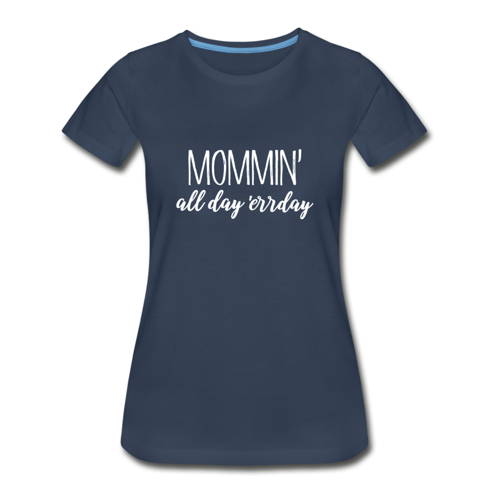 Mommin' All Day Errday - navy