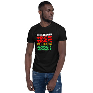 Juneteenth Still Fighting Unisex T-Shirt