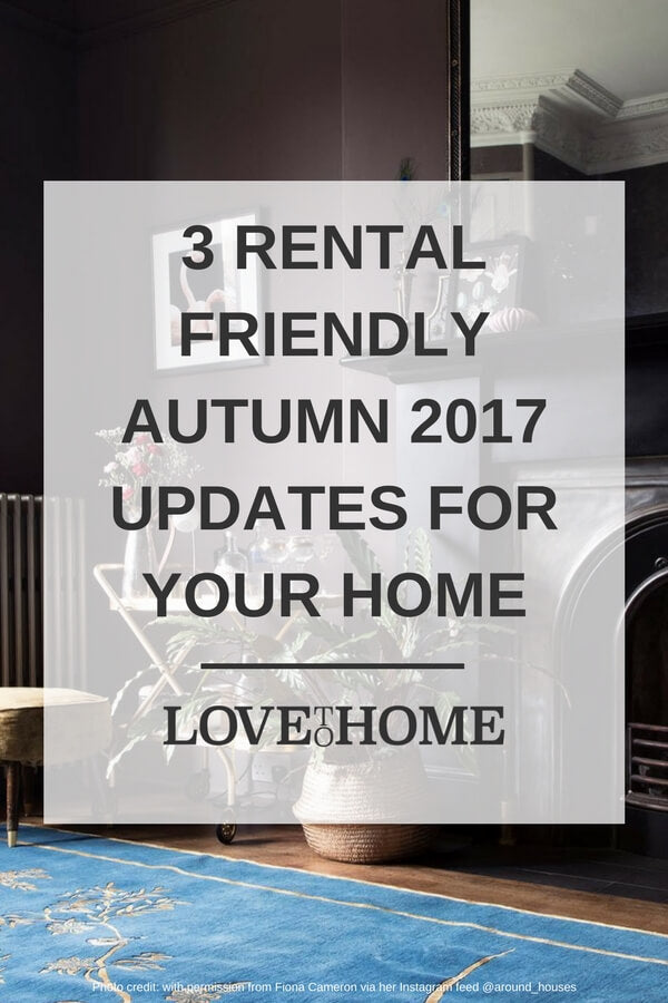 Repin this: want to make your home cosy this autumn? Consider these renter friendly autumn 2017 updates. Photo credit: @around_houses via Instagram