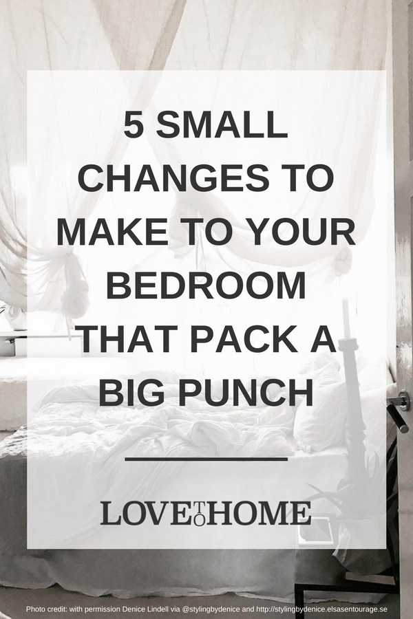 Not sure how to improve your bedroom? Try one of these small changes that pack a big punch. Photo credit: Denice Lindell via Instagram @stylingbydenice and http://stylingbydenice.fyradimensioner.se/