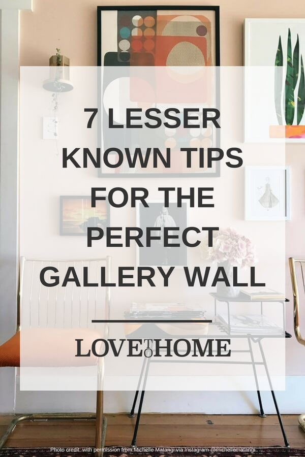 Fancy making a gallery wall but don't want it to look like a cliche? Here are 7 lesser-known tips for creating the perfect gallery wall that you're going to want to pay attention to. Photo credit @michellematangi via Instagram