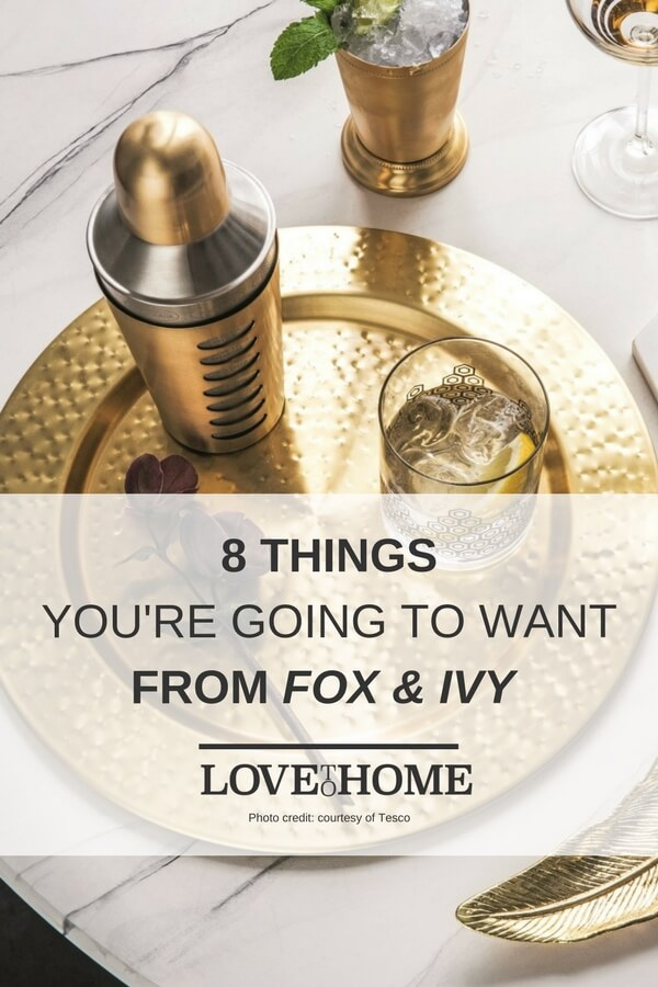 Fancy a bit of shopping? Here are 8 things you're going to want from the Fox and Ivy range at Tesco. www.lovetohome.co.uk Photo credit: courtesy of Tesco