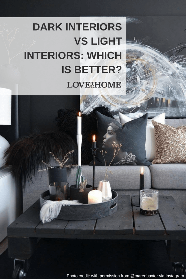 When it comes to decorating your home, do you like dark interiors or light interiors? While both are popular on Pinterest, the two approaches are at polar opposite ends of the spectrum, each with their own appeals and drawbacks.