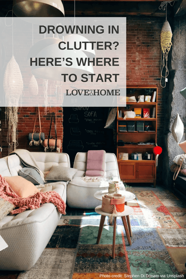 Are you drowning in clutter? If so, here are a few tips on how and where to start...