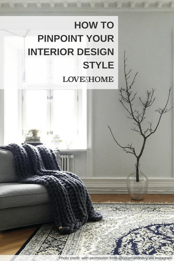 Here's how to figure out your interior design style by www.lovetohome.co.uk