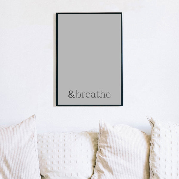 And breathe relax wall print by Love to Home