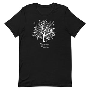 Without Willow T-Shirt
