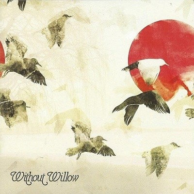 Without Willow EP (CD + Digital Download)