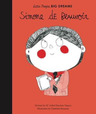 Simone de Beauvoir (Little People, Big Dreams)
