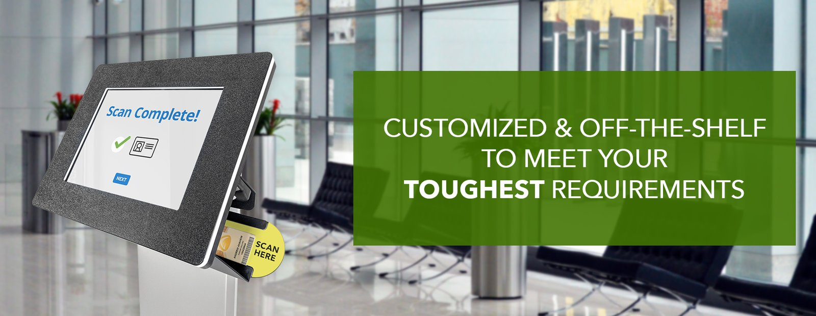 Our kiosks can be customized with your brand.