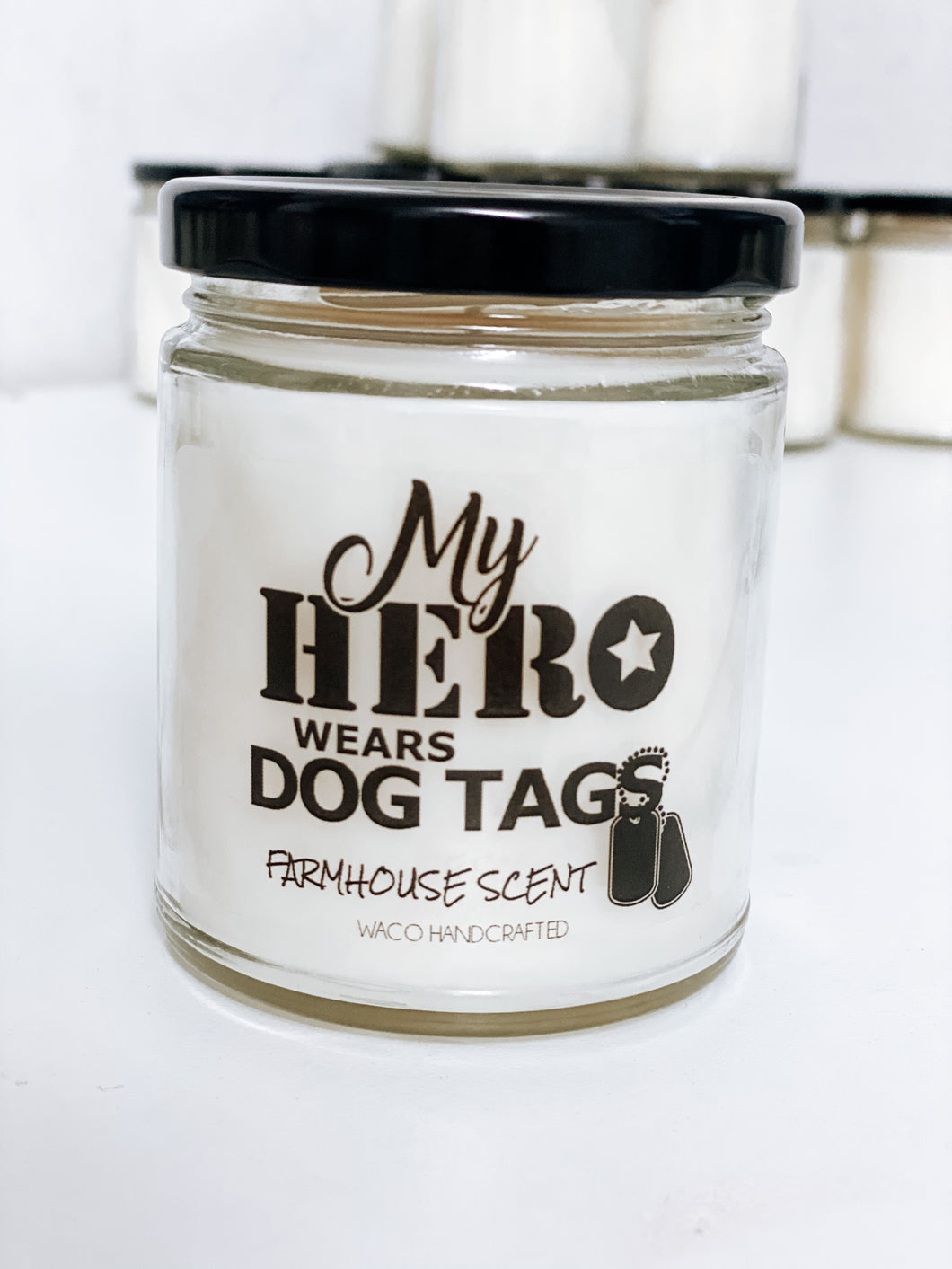 My Hero Wears Dog Tags Scented Candle | 9 oz or 16 oz | - Waco Handcrafted